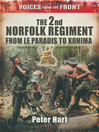The 2nd Norfolk Regiment (eBook): From Le Paradis to Kohima
